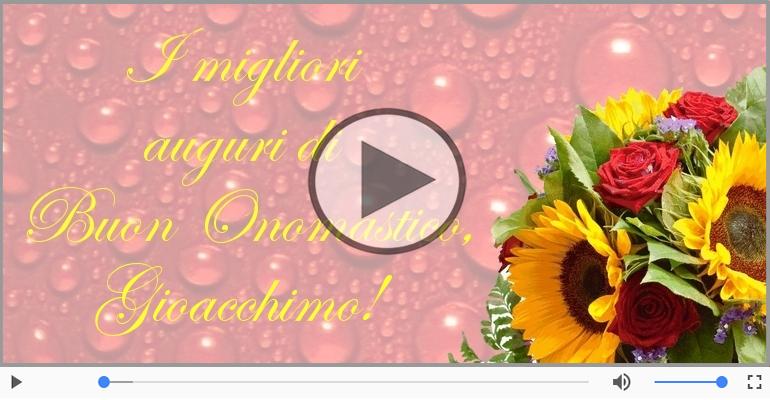 Cartoline musicali di onomastico - Auguri Gioacchimo! Buon Onomastico!