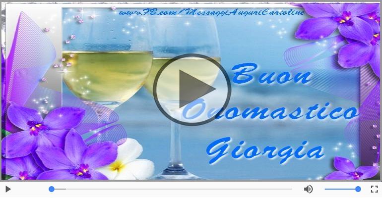 Cartoline musicali di onomastico - Tantissimi Auguri di Buon Onomastico Giorgia!