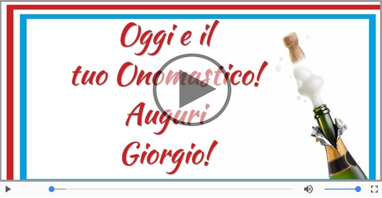 Cartoline musicali di onomastico - Auguri Giorgio! Buon Onomastico!