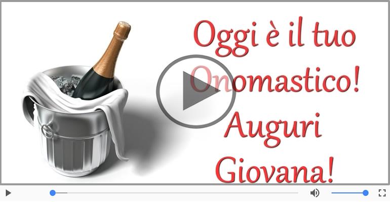 Cartoline musicali di onomastico - Tanti auguri di Buon Onomastico Giovana!