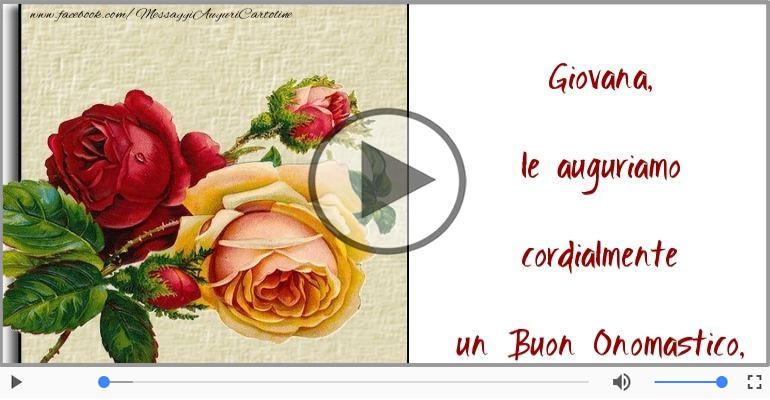 Cartoline musicali di onomastico - Auguri Giovana! Buon Onomastico!