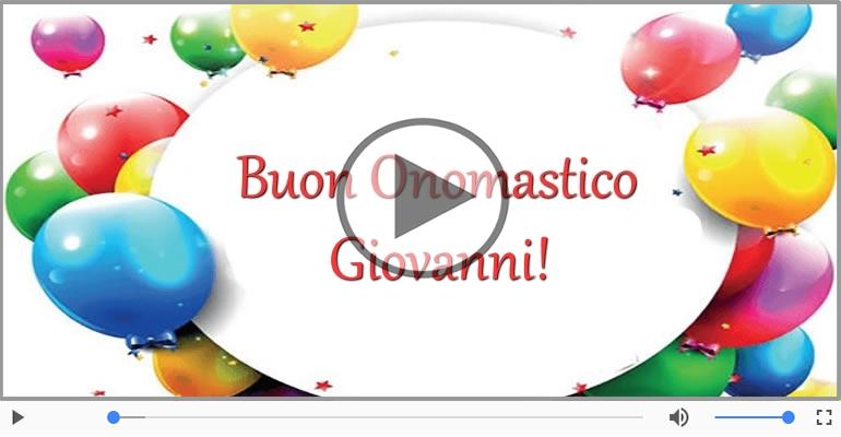 Cartoline musicali di onomastico - Tanti auguri di Buon Onomastico Giovanni!