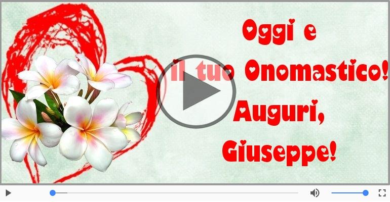 Cartoline musicali di onomastico - Auguri Giuseppe! Buon Onomastico!