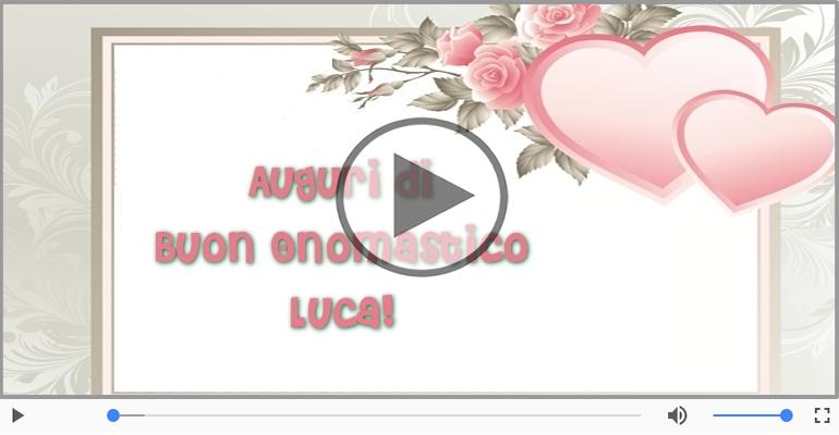 Cartoline musicali di onomastico - Tantissimi Auguri di Buon Onomastico Luca!
