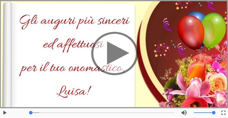Cartoline musicali di onomastico - Tantissimi Auguri di Buon Onomastico Luisa!