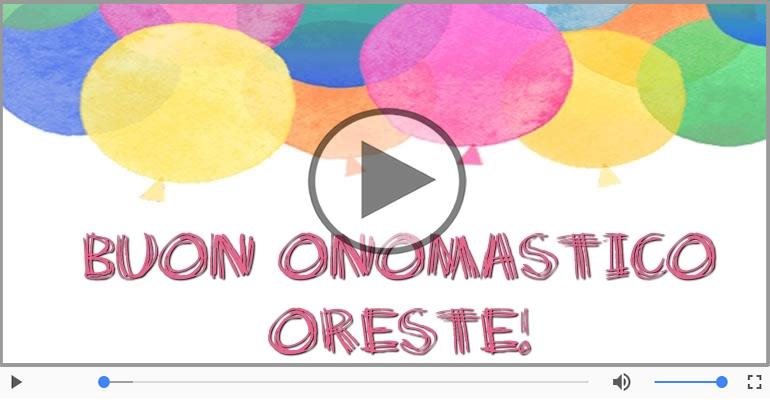 Cartoline musicali di onomastico - Buon Onomastico Oreste!