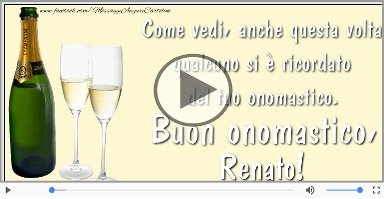 Cartoline musicali di onomastico - Tantissimi Auguri di Buon Onomastico Renato!