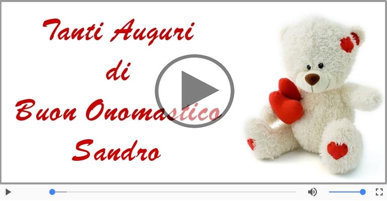 Cartoline musicali di onomastico - Tantissimi Auguri di Buon Onomastico Sandro!