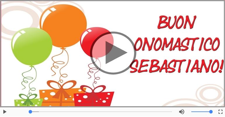 Cartoline musicali di onomastico - Tantissimi Auguri di Buon Onomastico Sebastiano!