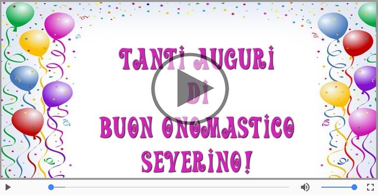 Cartoline musicali di onomastico - Tantissimi Auguri di Buon Onomastico Severino!