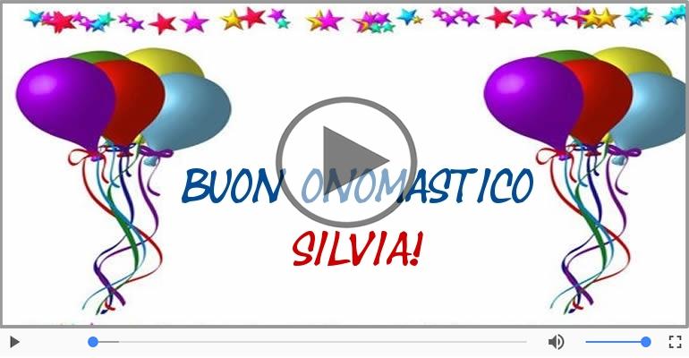 Cartoline musicali di onomastico - Tantissimi Auguri di Buon Onomastico Silvia!