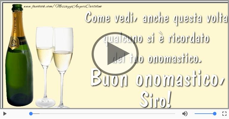 Cartoline musicali di onomastico - Tantissimi Auguri di Buon Onomastico Siro!