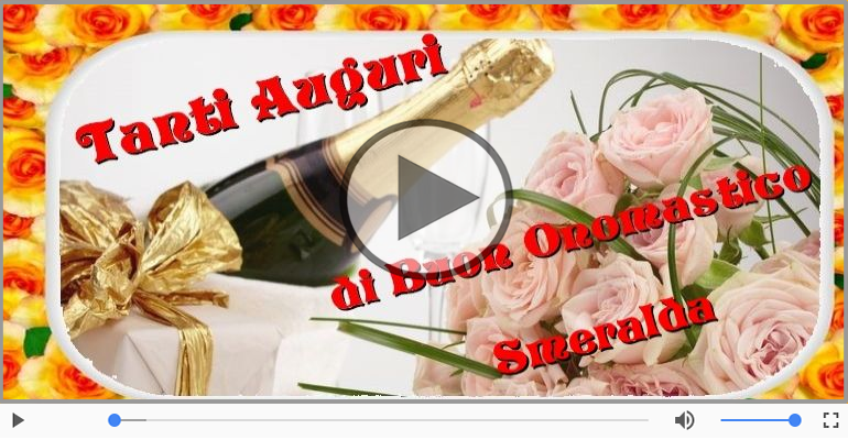 Cartoline musicali di onomastico - Tantissimi Auguri di Buon Onomastico Smeralda!