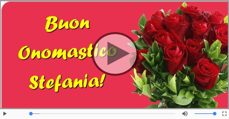 Cartoline musicali di onomastico - Tanti auguri di Buon Onomastico Stefania!
